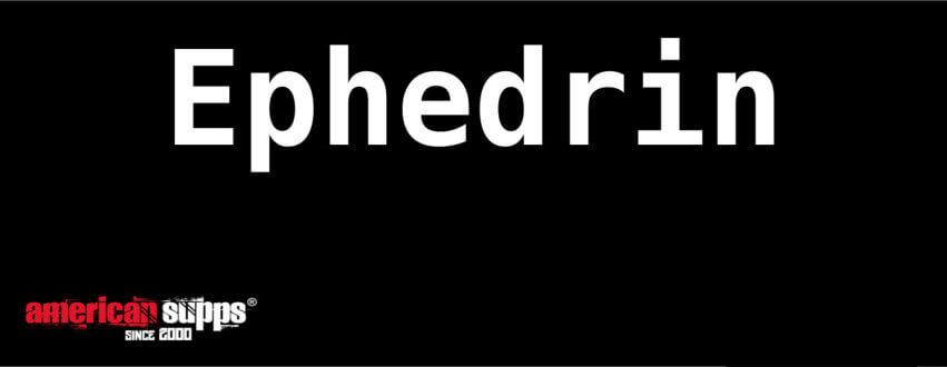 Was ist Ephedrin