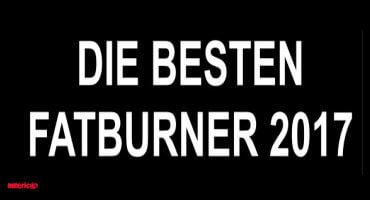 Die besten Fatburner 2017 - unser Ranking